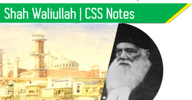 Shah Waliullah Pakistan Affairs. CSS Pakistan Affairs notes. Pakistan Affairs CSS Compulsory subject. Pakistan Affairs lectures.