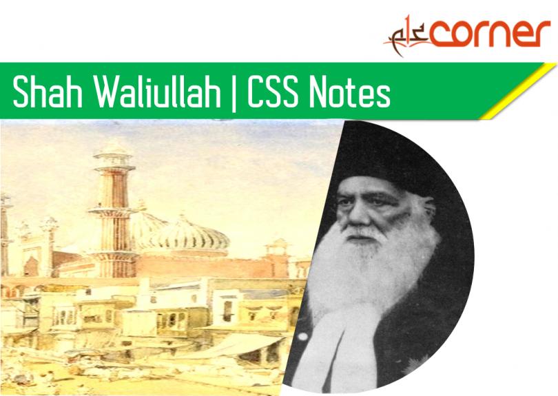Shah Waliullah Pakistan Affairs. CSS Pakistan Affairs notes. Pakistan Affairs CSS Compulsory subject. Pakistan Affairs lectures.