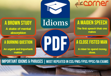 Important Idioms and Phrases, Set-2 | Most Repeated in CSS/PMS/FPSC/PPSC/BA Exams