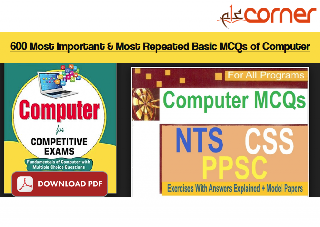 600 Most Important & Most Repeated Basic MCQs of Computer