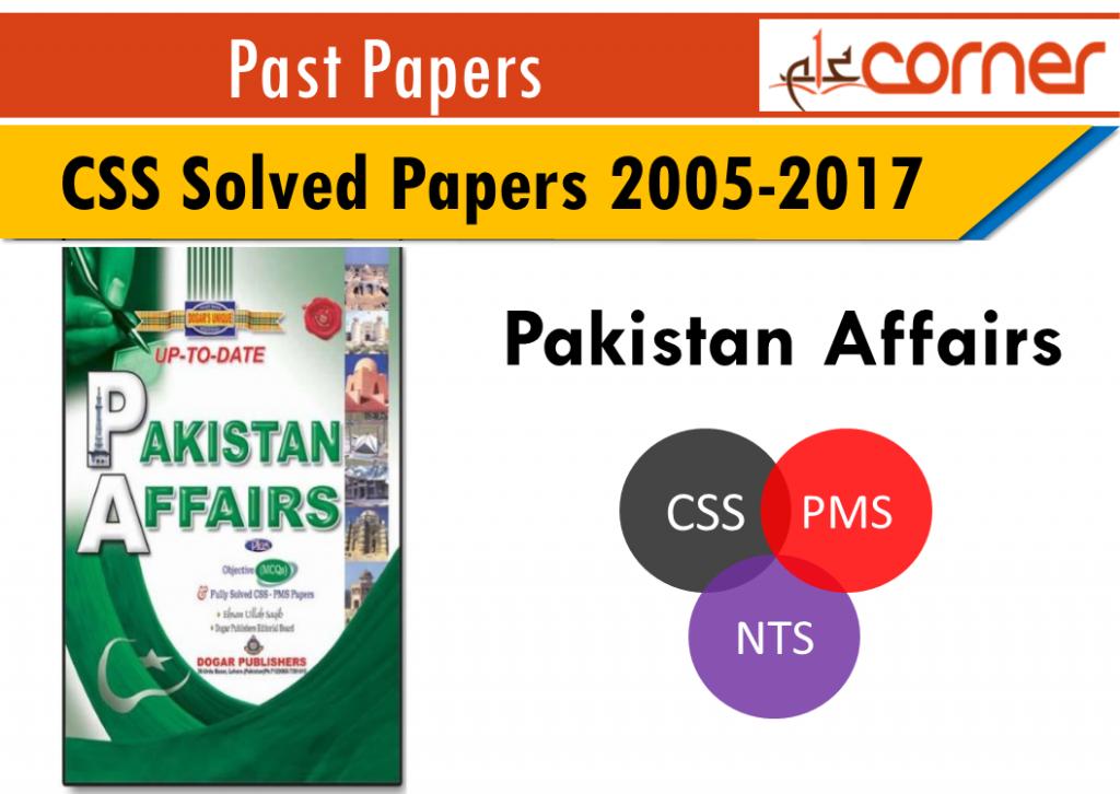 CSS Solved Papers 2005-2017 Pakistan Affairs (MCQs) – ilmCorner