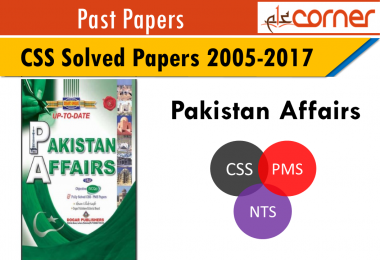 CSS solved past papers Pakistan affairs. Solved Past papers CSS. Important Past papers for CSS and PMS. Pak Affairs CSS past papers.