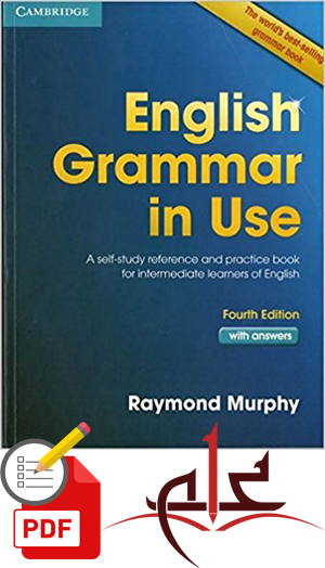 ENGLISH GRAMMAR IN USE _ REFERENCE AND PRACTICE FOR INTERMEDIATE STUDENTS _ RAYMOND MURPHY _ CAMBRIDGEEnglish Books download for free