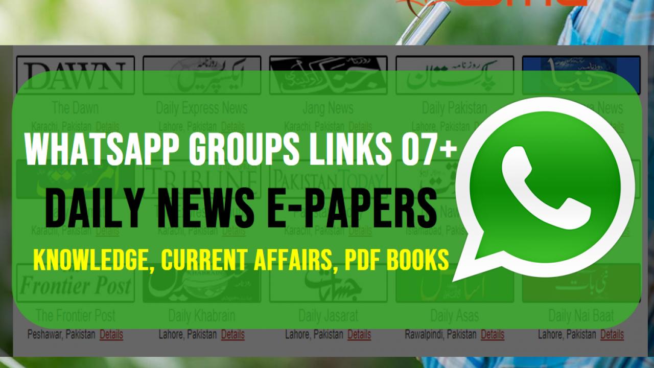 Daily NewsEpaper WhatsApp Groups Links 07+ (Knowledge