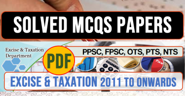 Excise and Taxation | Solved MCQs past papers with PDF