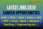 Latest Jobs in Pakistan 2019 | PPSC, FPSC, NTS, PTS, OTS