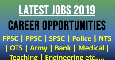 Latest Jobs in Pakistan 2019 | PPSC, FPSC, NTS, PTS, OTS