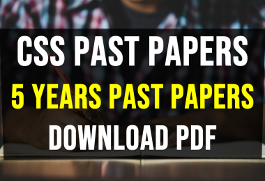 CSS Past Papers | 5 years past papers of CSS | Download pdf