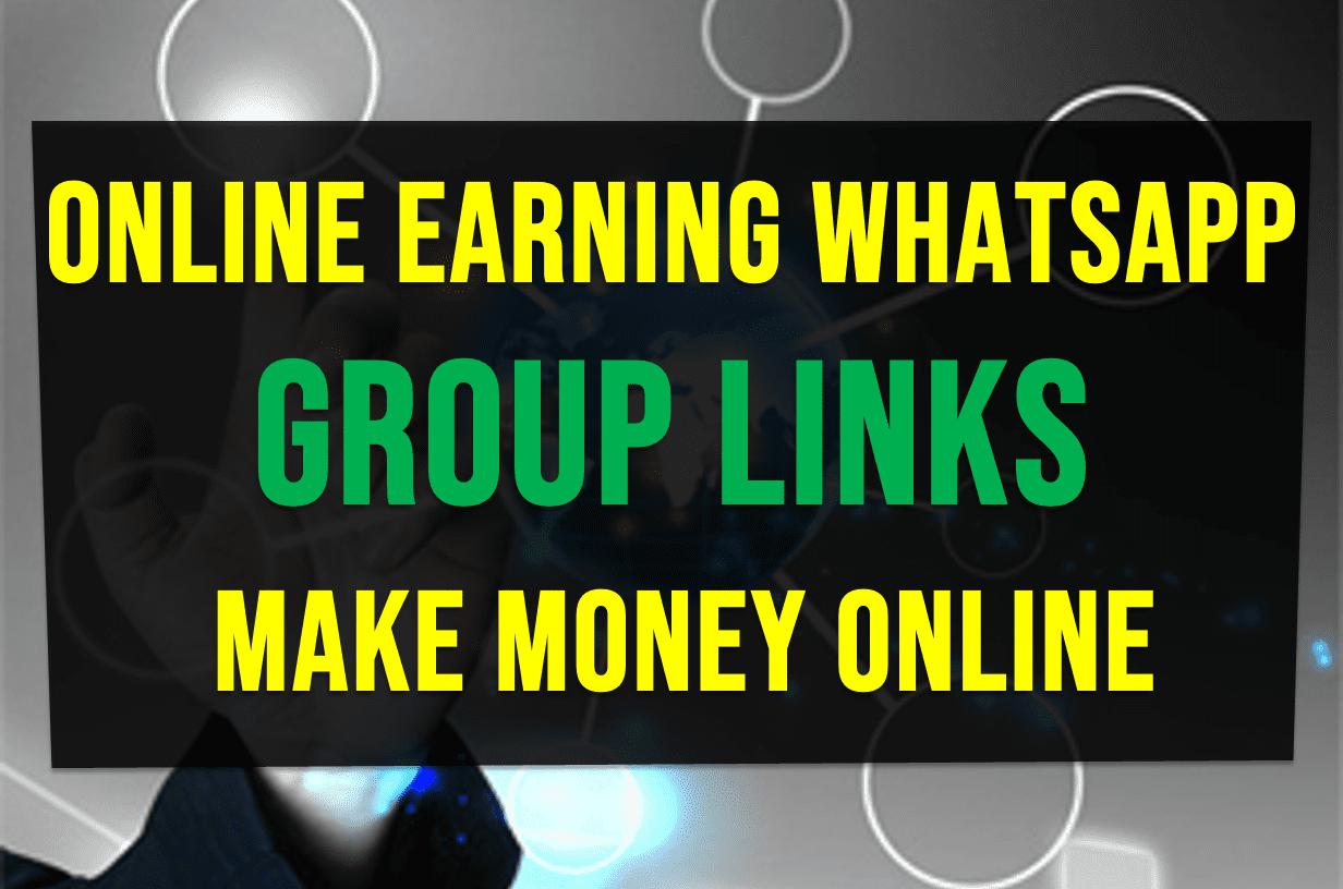 Online earning Whatsapp group links, Make Money Online